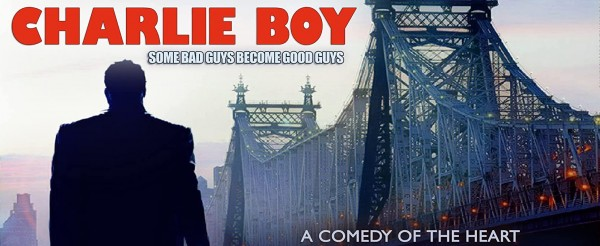 Charlie Boy Movie with Kelly Le Brock and Burt Young Release Postponed 1