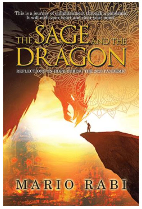 """Mario Rabi Releases His Latest Book – """"The Sage & The Dragon – Reflections on Hope During The 2020 Pandemic"""" 5"""