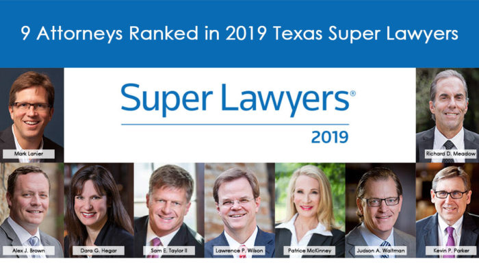 Nine Lanier Law Firm Attorneys Recognized on List of Texas Super Lawyers 6