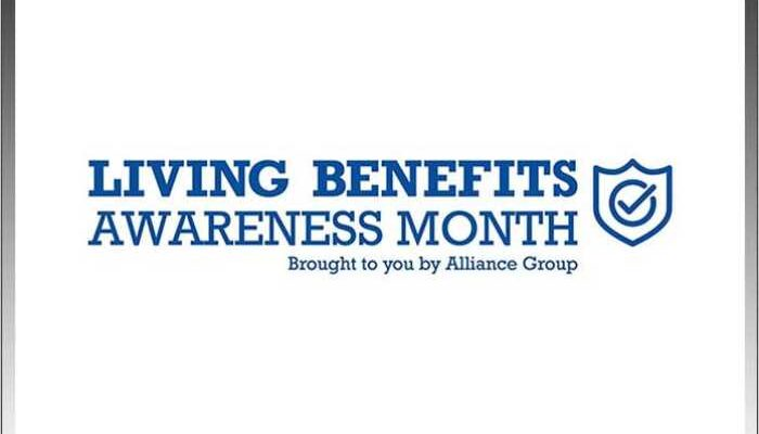 Alliance Group Announces Launch of 4th Annual Living Benefits Awareness Month 6
