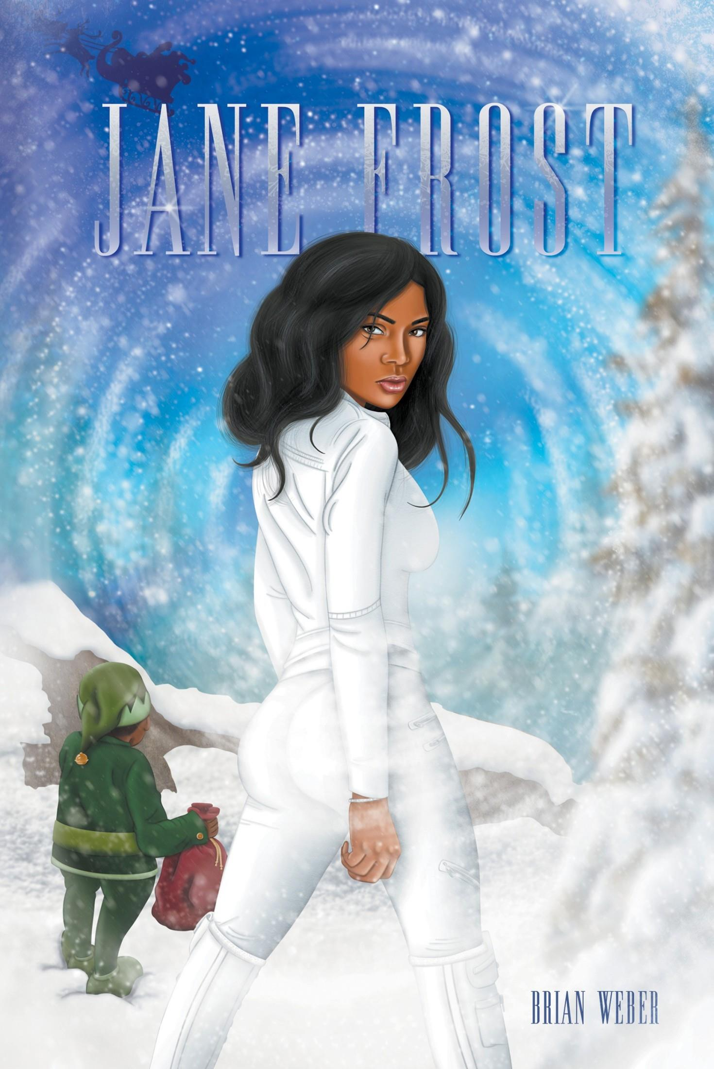 """New novel """"Jane Frost"""" by Brian Weber is released, a unique take on holiday stories that combines familiar elements into a brand-new Christmas-themed adventure 6"""