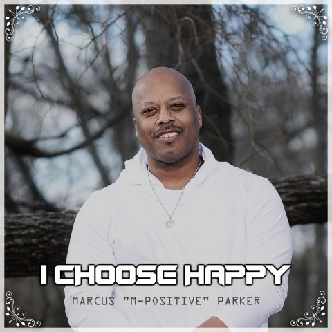"""Marcus """"M-Positive"""" Parker Uplifts Souls With His New Release 6"""