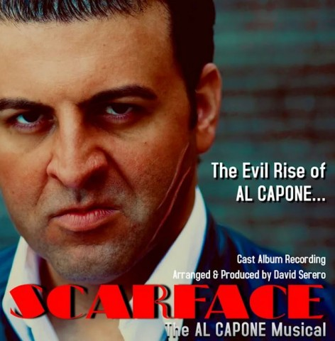 """""""SCARFACE, The AL CAPONE Musical"""" Cast Album Recording is released: Featuring Standards re-arranged in Hip-Hop, Jazz and Opera, by David Serero 6"""