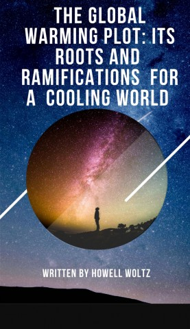 A New Book by Howell Woltz Attempts to Reveal the Truth behind the Global Warming Plot 6