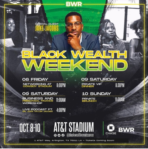Black Wealth Weekend to host entrepreneurs in Dallas and foster wealth creation across the black community. 6